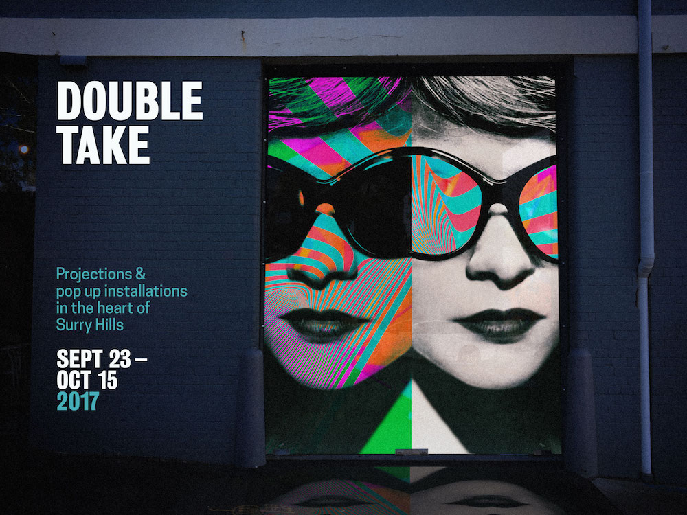 double take projections curated by esem projects for surry hills festival